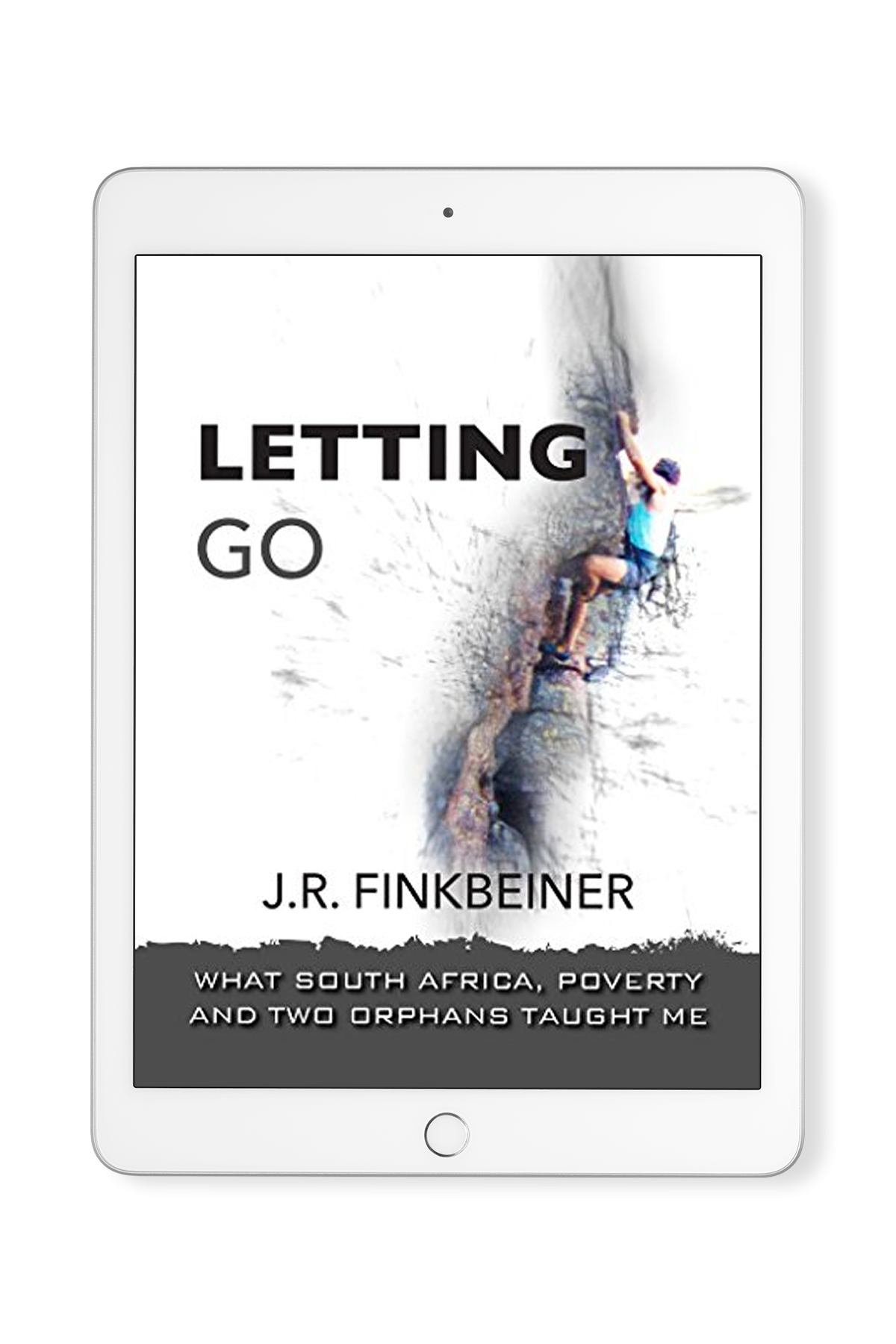 Letting Go: What South Africa, Poverty and Two Orphans Taught Me